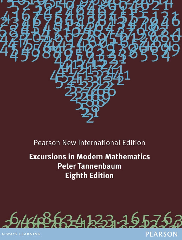 Excursions in Modern Mathematics: Pearson New International Edition