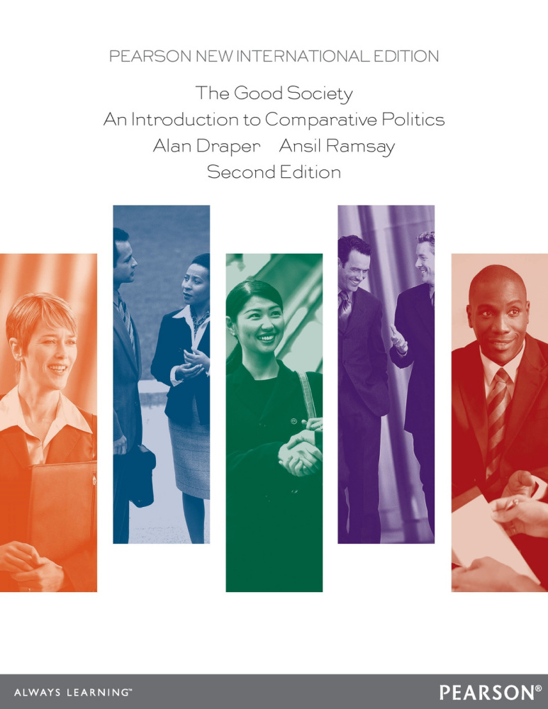The Good Society: Pearson New International Edition