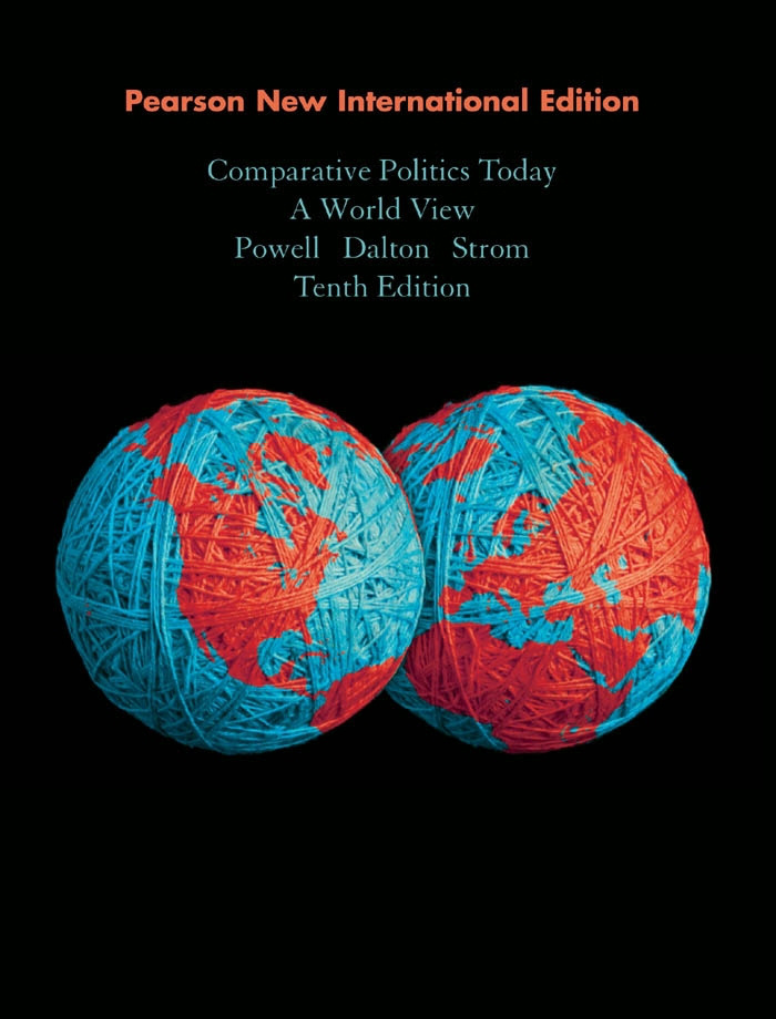 Comparative Politics Today: Pearson New International Edition
