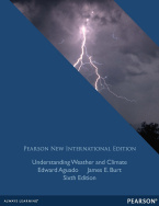Understanding Weather and Climate: Pearson New International Edition