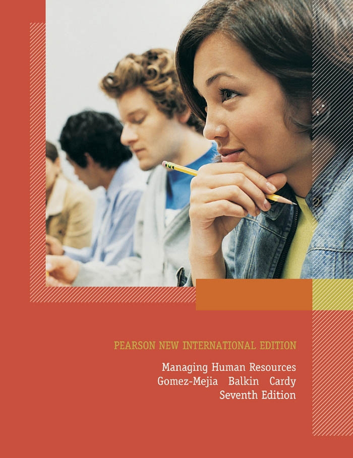 Managing Human Resources: Pearson New International Edition