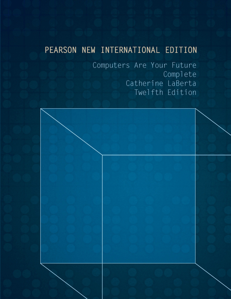 Computers Are Your Future Complete: Pearson New International Edition