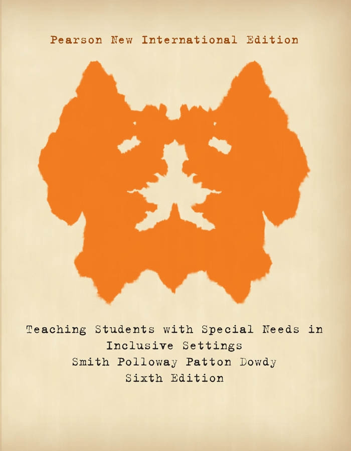 Teaching Students with Special Needs in Inclusive Settings: Pearson New International Edition