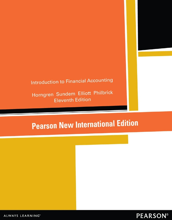Introduction to Financial Accounting:Pearson New International Edition