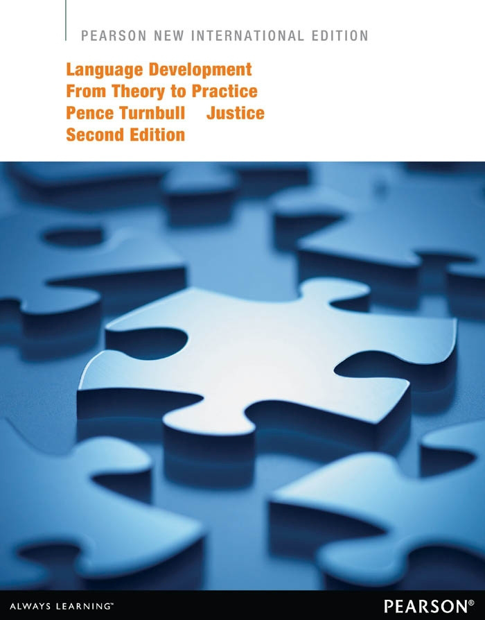 Language Development from Theory to Practice:Pearson New International Edition