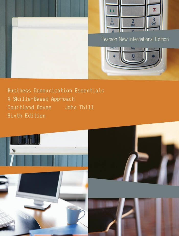 Business Communication Essentials: Pearson New International Edition